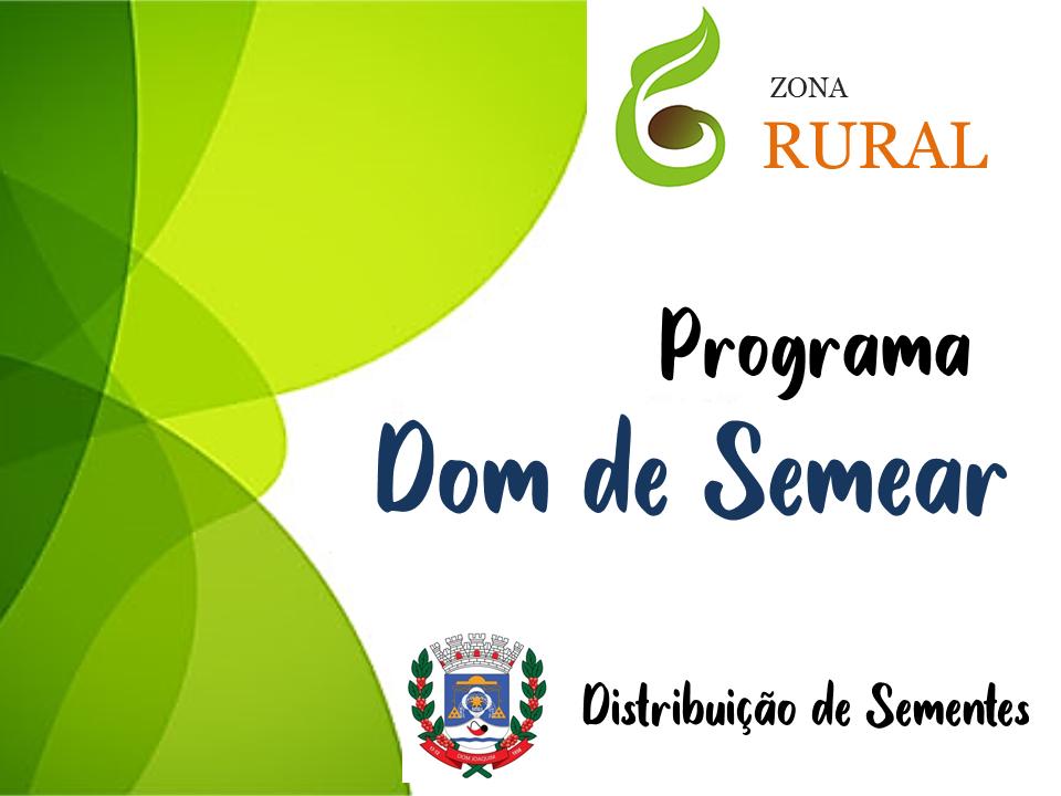 """LANÇAMENTO DO PROGRAMA """"DOM DE SEMEAR"""""""