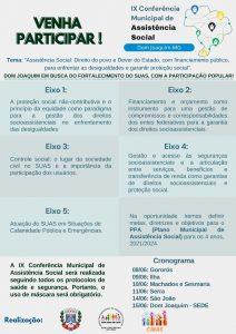 A Prefeitura de Dom Joaquim, através da Secretaria de Assistência Social, convida toda a população para participar da IX Conferência Municipal de Assistência Social.