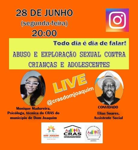 A Prefeitura de Dom Joaquim, através da Secretaria de Assistência Social dará início a uma série de Lives no Instagram