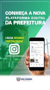 A Prefeitura de Dom Joaquim agora está também no Instagram.