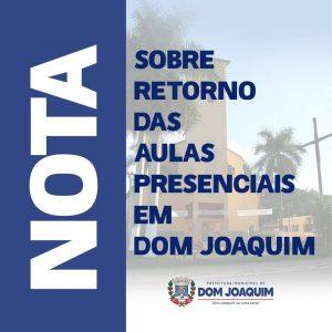 Nota sobre o retorno das aulas presenciais em Dom Joaquim