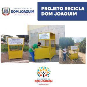 Prefeitura Municipal desenvolve o Projeto Recicla Dom Joaquim com o apoio de vários parceiros