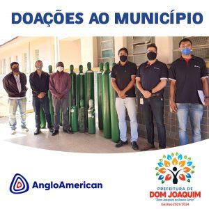 A Prefeitura de Dom Joaquim, através da Secretaria Municipal de Saúde, agradece a Anglo American pelas doações de vários insumos de saúde dentre eles 10 cilindros de oxigênio, 300 aventais e 50 caixas de máscaras cirúrgicas.