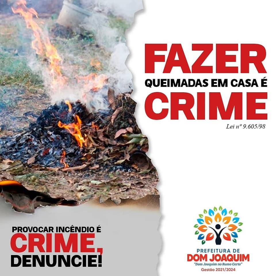 A Prefeitura de Dom Joaquim juntamente com as secretarias do Meio Ambiente e Saúde pedem a colaboração de toda a população Dom-Joaquinense para que não queime lixo em casa.